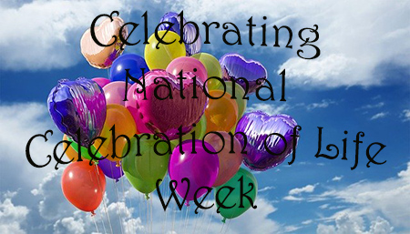 National Celebration of Life Week